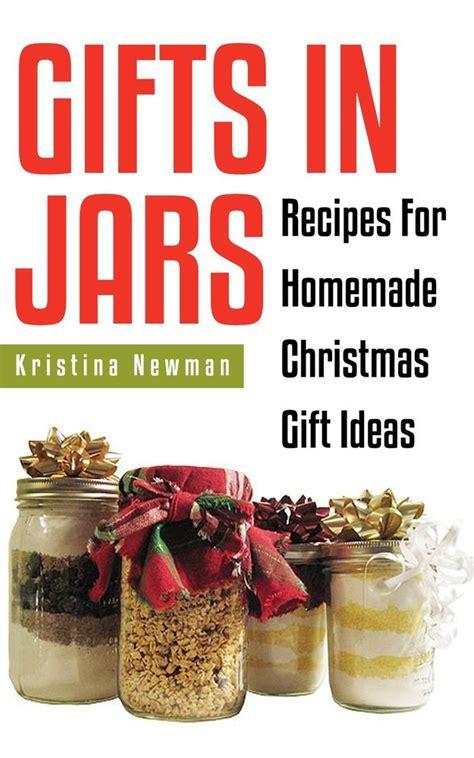 gifts in jars homemade christmas gift ideas 80 mason jar
