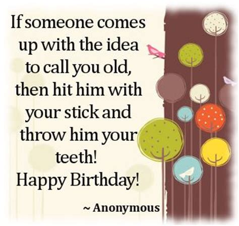 Joke Birthday Quotes Funny Birthday Quotes For Friends For Men Form Sister For