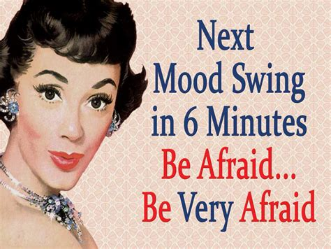 perimenopausal mood swings mood swing funny memes