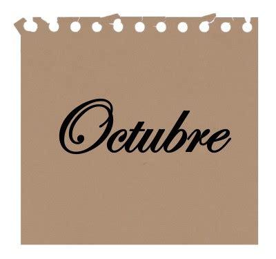 imagenes de octubre con frases calendario impuestos octubre 2017 los impuestos