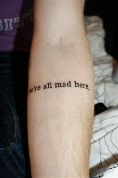 we re all mad here tattoos we re all mad here contrariwise literary tattoos