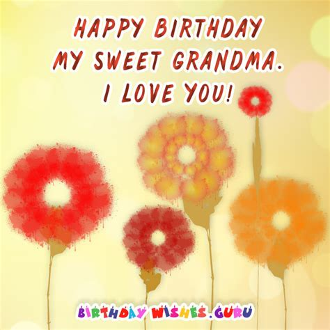 Happy Birthday Wishes To Sweet The Best Birthday Messages For Your Grandma