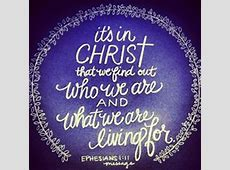 1000+ images about Ephesians Chapter 1 on Pinterest ... Ephesians 1:11