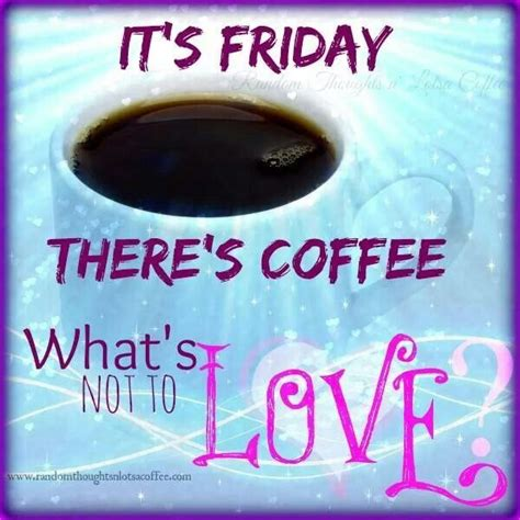 Friday Coffee Meme - 25 best ideas about friday coffee on pinterest coffee