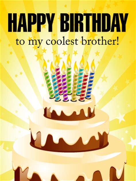 Happy Birthday To My Card To My Coolest Brother Happy Birthday Card Birthday