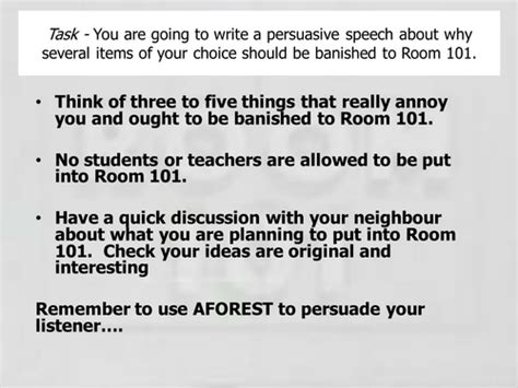 What Would You Put In Room 101 Speech by Year 7 Persuasive Writing Unit Room 101 Speech About