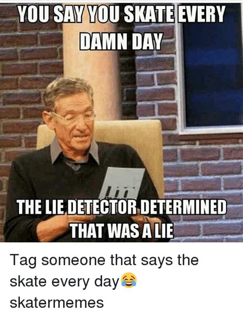 The Lie Detector Determined That Was A Lie Meme - 25 best memes about lie detector lie detector memes