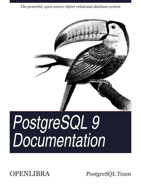 Postgresql Documentation openlibra postgresql 9 documentation