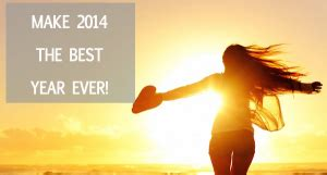 3 powerful tips to make 2014 your best year sexy and