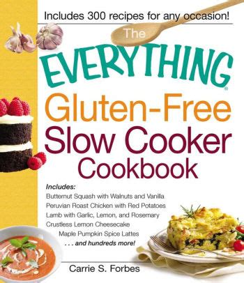 Pdf Everything Gluten Free Cooker Cookbook by The Everything Gluten Free Cooker Cookbook Includes