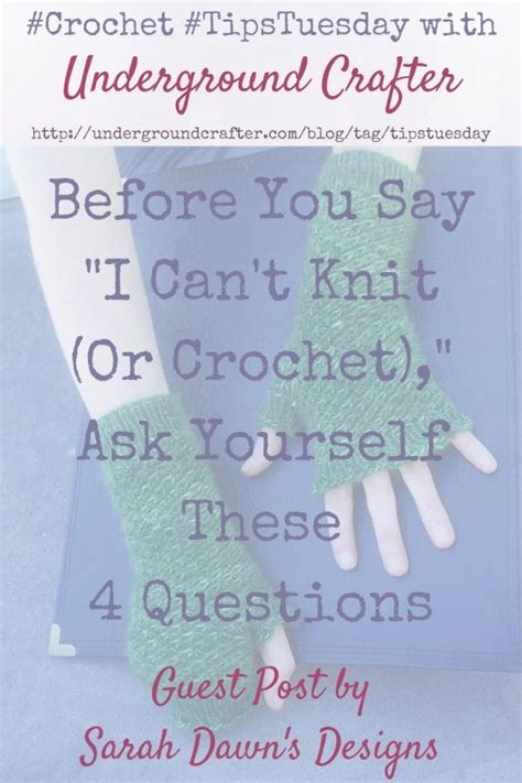 how do you say knitting in before you say quot i can t knit or crochet quot ask yourself