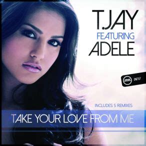 download mp3 adele remember me take your love from me adele t jay mp3 buy full tracklist