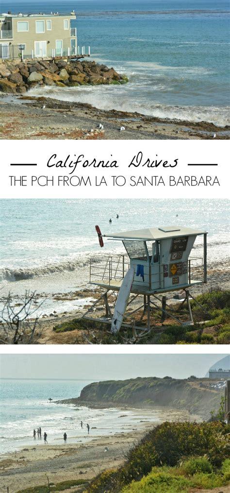 Pch To Santa Barbara - driving the pch from los angeles to santa barbara