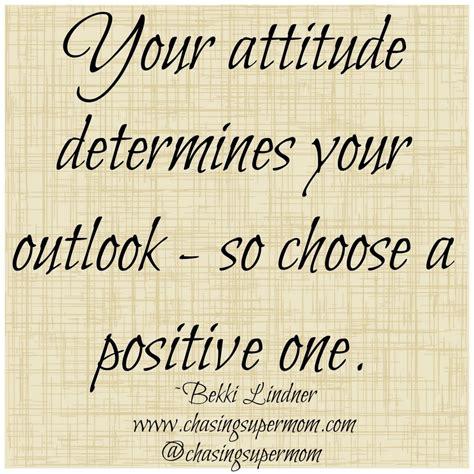 attitude   choose  good  chasing supermom