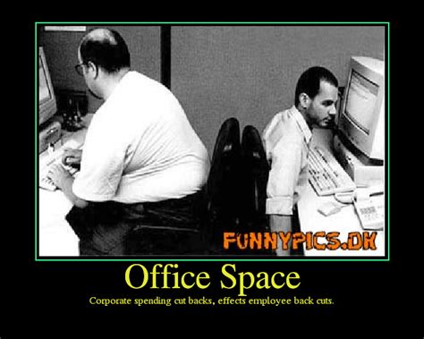 Office Space Lumbergh Quotes Feel Like You Ve Just Had Enough Page 8 The Dawg