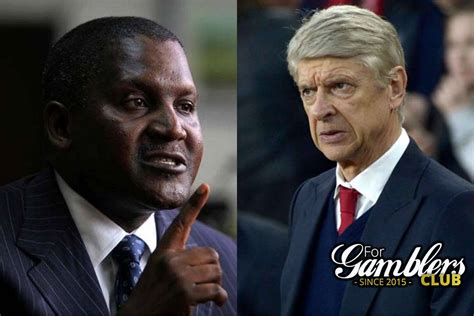 billionaire dangote wants to buy arsenal and dismiss wenger