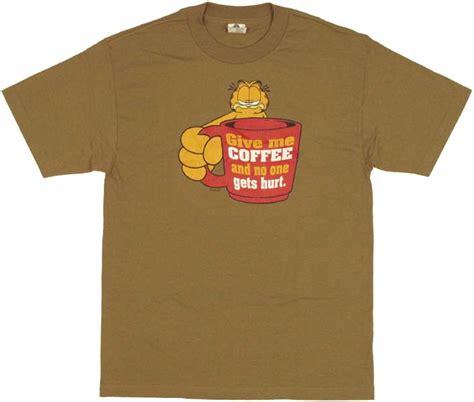But Coffee Tshirt garfield coffee t shirt