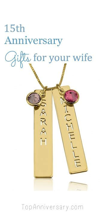 Gorgeous 15 Year Anniversary Gifts For Your Wife