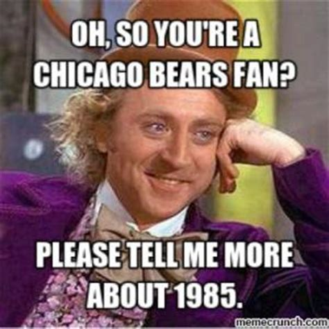 Bears Suck Meme - chicago bear jokes kappit
