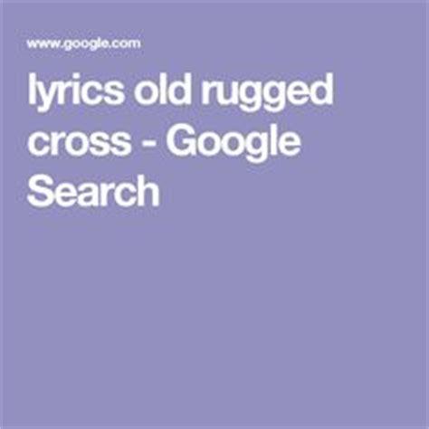 lyrics of rugged cross the world s catalog of ideas