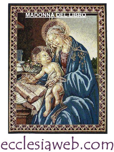 libro botticelli arazzo la madonna del libro sandro botticelli ecclesiaweb com vendita articoli religiosi