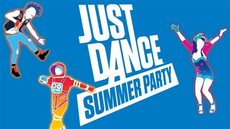 dance party music youtube just dance summer party launch trailer youtube