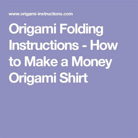 How To Make A Origami Shirt - origami folding how to make a money origami