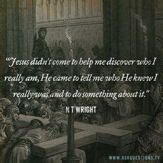 1000 images about n t wright quotes on the