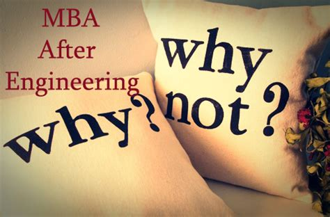 Engineering Degree After Mba by Is Mba After Engineering A Idea