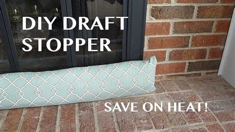 How To Stop Draft From Fireplace by Save On Heat Diy Draft Stopper