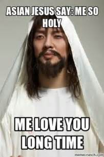 Holy Jesus Meme - why no asian jesus tigerdroppings com