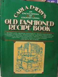 survival kitchen carla emerys  fashioned recipe book