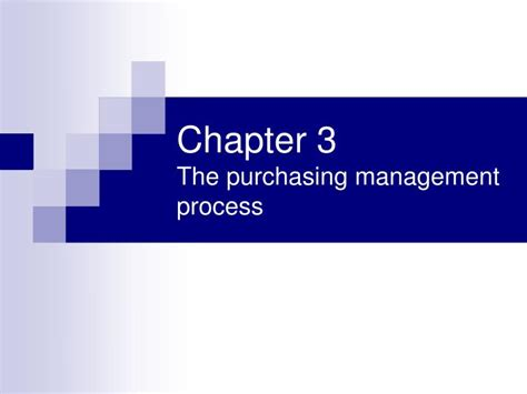 chp 3 the business of product management ppt chapter 3 the purchasing management process