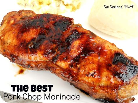 amazing pork chop marinade six sisters stuff