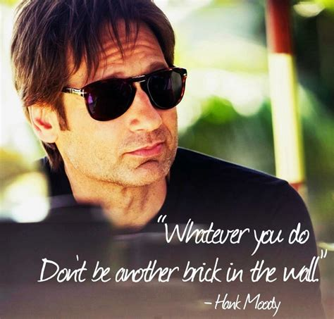 hank moody californication quotes quotesgram