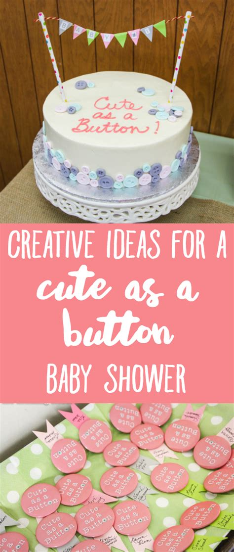 As A Button Baby Shower Ideas by Quot As A Button Quot Baby Shower Creative Ideas To Inspire