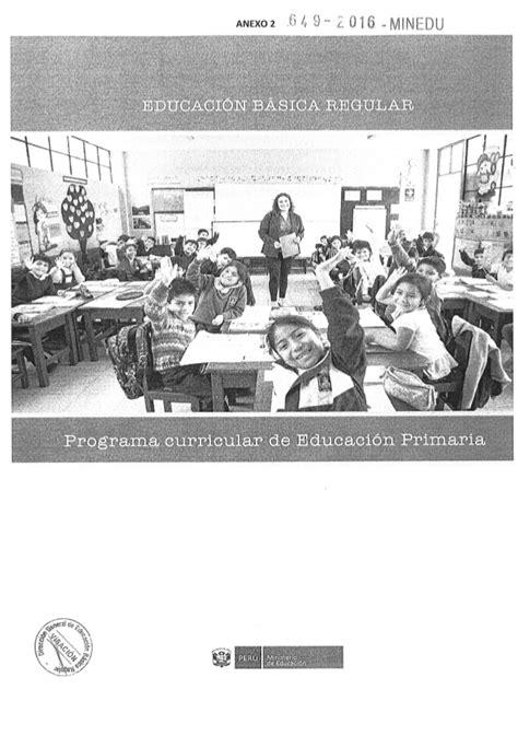 programa curricular jec minedu programa curricular de educaci 243 n primaria 2017 1ra parte