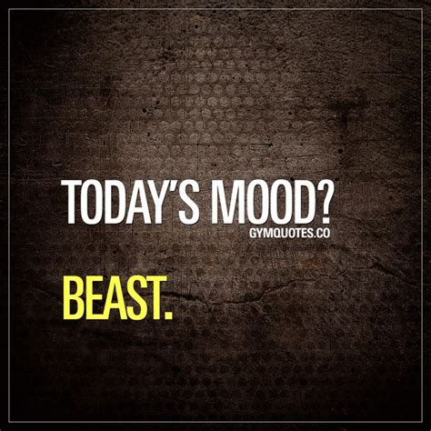 Tips Of The Weektheres Nothing Like 4 by Be A Beast Motivation Quote Today S Mood Beast