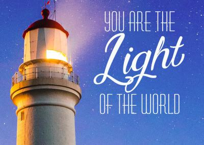 You Are The Light you are the light of the world open edit print