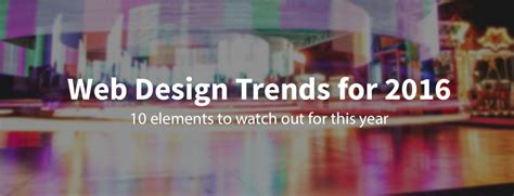 10 web design trends you can expect in 2017 usersnap 10 web design trends you can expect to see in 2016
