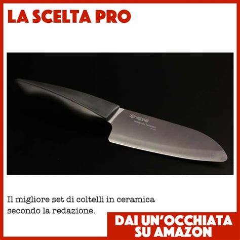 coltelli cucina ceramica 10 migliori coltelli cucina efficaci in ceramica pro
