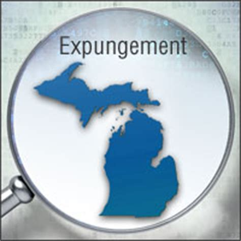 Getting Criminal Record Expunged In Expungement In Michigan How To Get Your Criminal Record Wiped Clean