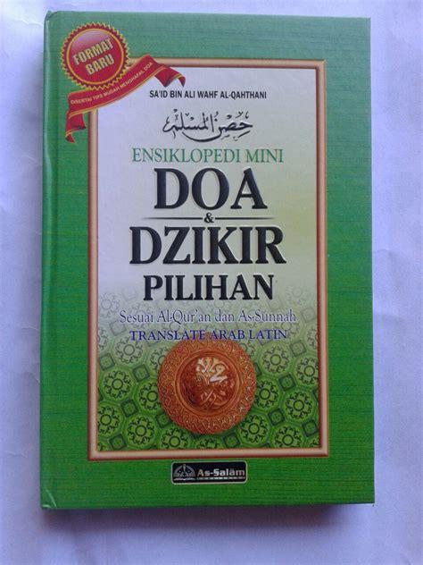 Tuntunan Shalat Juz Amma Dan Doa Doa Pilihan buku hisnul muslim ensiklopedi mini doa dzikir pilihan ukuran a5