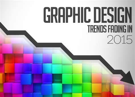 graphic design layout trends 2015 graphic design trends fading in 2015 articles graphic
