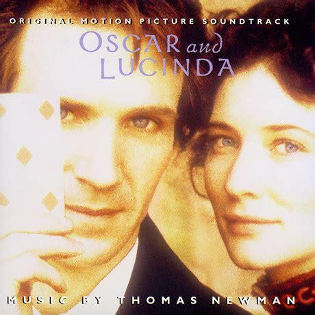 oscar film music film music site oscar and lucinda soundtrack thomas