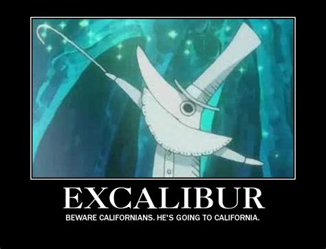Soul Eater Excalibur Meme - excalibur motivational poster by shotachii on deviantart