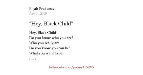 black lyrics hey hello quot hey black child quot by elijah predeoux hello poetry