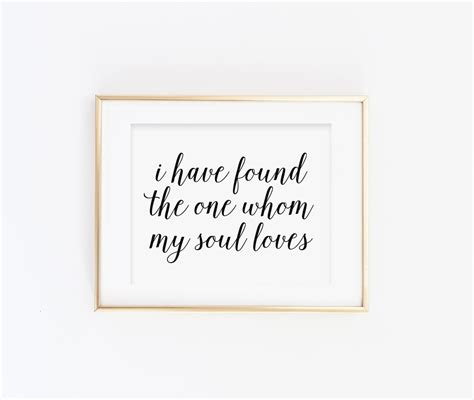 printable scripture wall art i have found the one whom my soul loves wall art