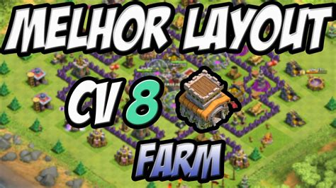 layout cv 8 farming youtube clash of clans melhor layout cv 8 para farm the best
