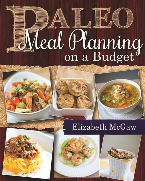dinner on a budget paleo meal planning on a budget paleo on a budget